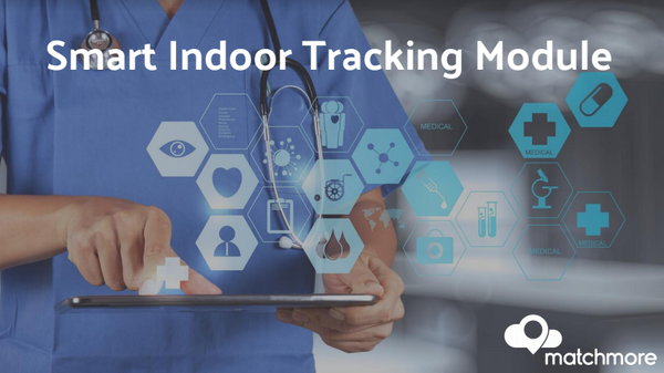 Matchmore : Smart Indoor Tracking Module